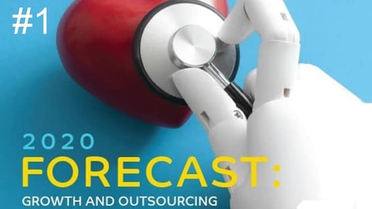#1 - 2020 forecast: Growth and outsourcing