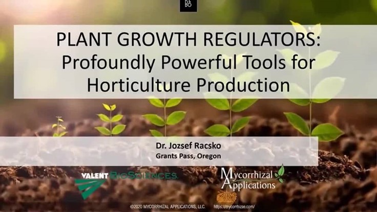 Plant Growth Regulators: Profoundly Powerful Tools for Horticulture Production
