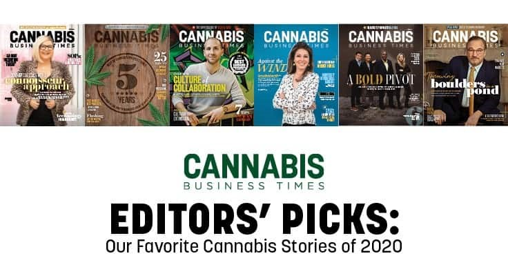 Cannabis Business Times Editors Pick Their Favorite Stories From 2020