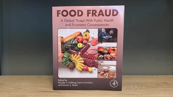 'Food Fraud' Book Provides a Look at Major Challenges and More