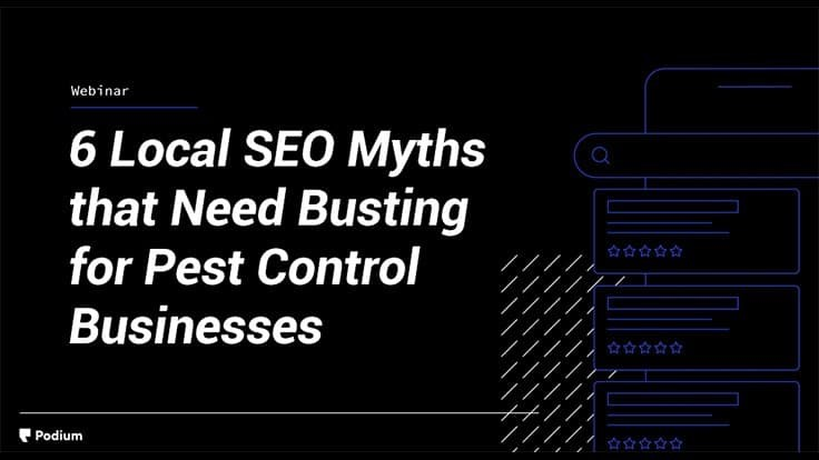 Webinar: 6 Local SEO Myths that Need Busting for Pest Control Businesses