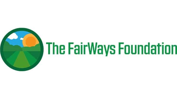 The FairWays Foundation accepting 2021 grant applications