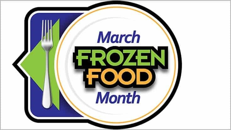 March is Frozen Food Month
