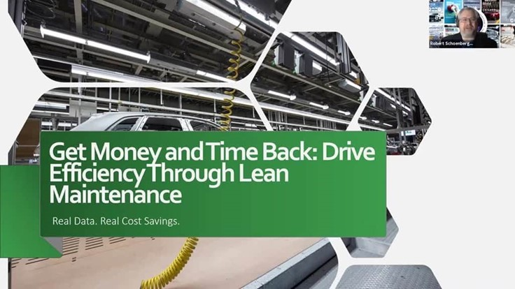 Get Money and Time Back: Drive Efficiency Through Lean Maintenance