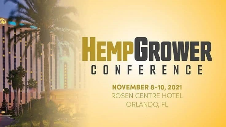 Hemp Grower Conference Launches in Orlando November 8-10, 2021; Announces Advisory Board