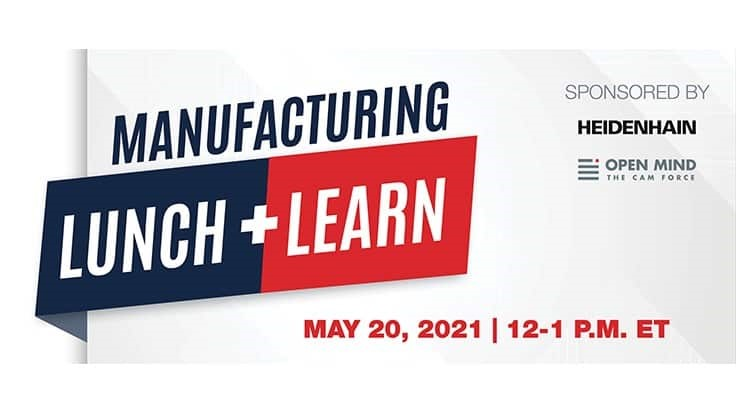 Mark your calendar for the May Manufacturing Lunch + Learn
