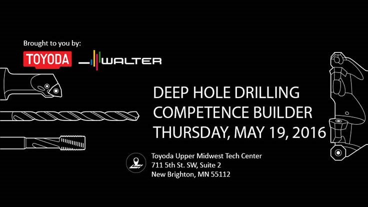 Toyoda Machinery USA to host Walter Deep Hole Competence Builder