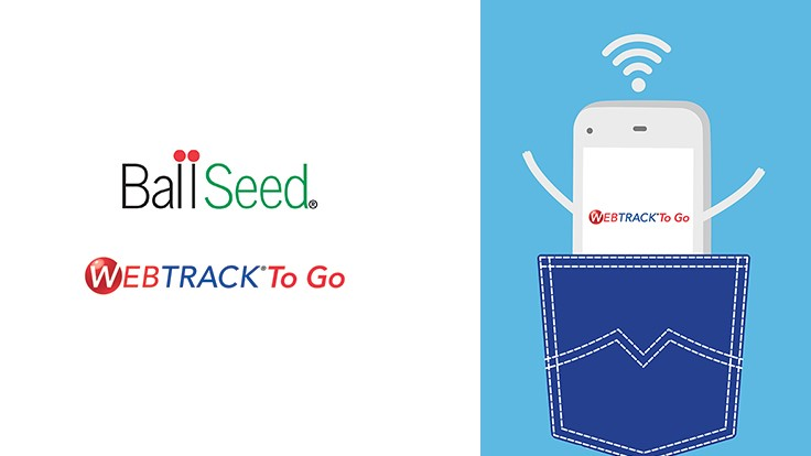 Ball Seed's WebTrack To Go app is now available