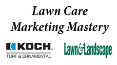 Lawn Care Marketing Mastery