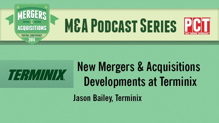 M&A Podcast Series: Questions and Answer's with Terminix's Jason Bailey