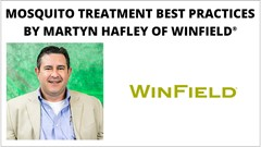 Mosquito Treatment Best Practices - Martyn Hafley, WinField Solutions